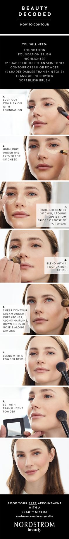 How-to do beauty contouring in 7 easy steps. All you need is foundation, a foundation brush, highlighter brush, highlighter (2 shades lighter than skin tone), contour cream or powder (2 shades darker than your skin tone), translucent powder and a soft blush brush. Define cheekbones in minutes!