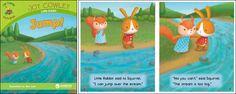 Jump!—by Joy Cowley Series: Joy Cowley Early Birds GR Level: D Genre: Narrative, Fiction