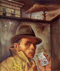 Felix Nussbaum,  (Jewish German, 1904-1944) - Selfportrait with Jewish Identity Card - 1943 (This artist was killed at Auschwitz).