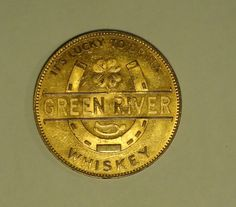 Green River Whiskey (It's Lucky To Drink Green River Whiskey) Token