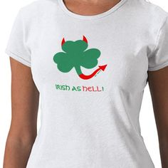 Funny St Patty's shirt for Irishmen and Irish colleens who love to raise hell on St Patrick's Day.  Wear this unique shamrock tshirt to your favorite Irish pub for the big celebration on March 17th! #Irish #colleen