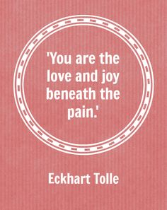 Wisdom from Eckhart Tolle