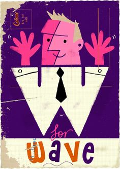 W for Wave | Alphabet by Paul Thurlby. Candlewick, October 2011