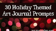 Need some holiday inspiration for your art journal? Here are 30 Holiday Art Journal Prompts for Christmas and December journaling ideas. Art Journal Prompts, Drawing Journal, Art Journal Techniques, Art Journal Pages, Art Journaling, Journal Ideas, Journals, Notebooks, Artist Journal