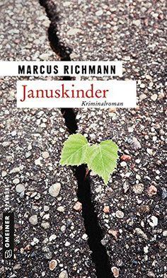 Januskinder: Kriminalroman von Marcus Richmann http://www.amazon.de/dp/3839216826/ref=cm_sw_r_pi_dp_FO4Rvb0GE0MTN