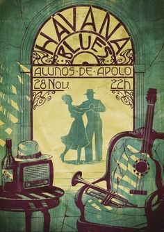 Old Havana Blues - vintage poster. I ♥ Havana http://Havana-Havana.com