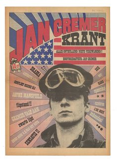 Jan Cremer-krant, (Jan Cremer newspaper)1966/1967.  On 3 March 1967 the Amsterdam police confiscated the entire issue of 25.000 copies of the Jan Cremer-krant on suspicion that the content was 'offensive to public decency'. In addition, charges of slander and defamation were brought against the magazine by the author Cees Nooteboom because of an article entitled 'The drama of Liesbeth List'.