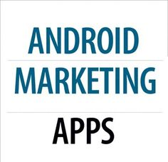 26 #Android #Apps #download for #Online #Marketing #2014 - Tech & Tape