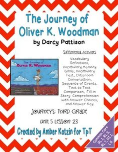 The Journey of Oliver K. Woodman 3rd Grade Journeys Unit 5 Lesson 23 (Common Core) Comprehension, Graphic Organizers, Vocabulary