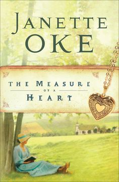 The Measure of a Heart. Sixth book in The Women of the West series by Janette Oke. Any book in this series can be ready in any order, however. Christian Fiction Books, Christian Movies, I Love Books, Good Books, Books To Read, Happy Reading, Love Reading, Reading Books, Reading Time