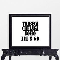 Tribeca Chelsea Soho Let's Go printable wall art