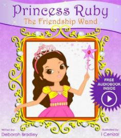 $0.99 Kindle Countdown Promotion :  Nov 26 – Dec 2    ~~ Princess Ruby: The Friendship Wand ~~ In Princess Ruby: The Friendship Wand, Princess Ruby learns important lessons about friendships, hurt feelings and making sure everyone feels included.