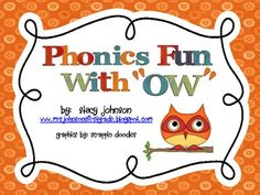 Free literacy activities for learning the Vowel Pattern OW. Great to use in literacy centers with any Owl theme too!