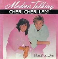"""Modern Talking """"Cheri Cheri Lady"""""""