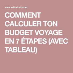 COMMENT CALCULER TON BUDGET VOYAGE EN 7 ÉTAPES (AVEC TABLEAU)