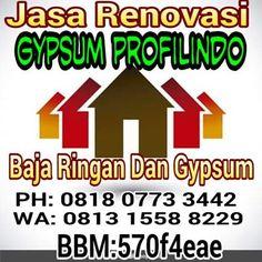 jasa tukang pasang gypsum dan baja ringan murah GYPSUM PROFILINDO  PHON: 0813 1558 8229 : Harga pasang baja ringan dan gypsum termurah