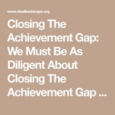 the importance of preschool in closing the achievement gap High-quality preschool is key to closing the achievement gap new report highlights strategies to improve young children's chances for school success.