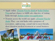 Congratulation tourists! Now getting India Tourist Visa is very easy. India Online Visa offers best visa services in India and Indian Visa solutions. All eligible international tourists can easily get Urgent tourist Visa for India through online tourist visa application India at India Online Visa. They can apply directly at http://www.indiaonlinevisa.com/eVisa/information1.php. For getting more info, visit: http://www.indiaonlinevisa.com