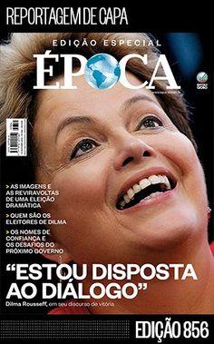 capa da Época #magazines #journalism #dilma