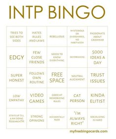 INTP Bingo (original source unknown) Pretty accurate except the video games. I don't think I've ever known an INTP who was into them. Intp Personality Type, Myers Briggs Personality Types, Personalidad Enfp, Intp Female, Intj And Infj, Drawing Tips, Bingo Cards, Task Cards, Istp