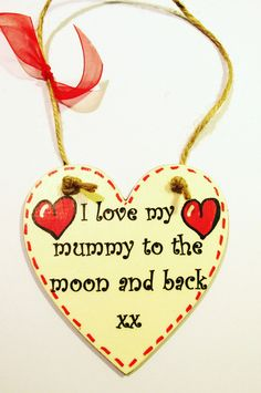 Gift For Mummy - I Love My Mummy To The Moon And Back - Handmade Little Wood Heart Plaque by VisualSenseCrafts on Etsy