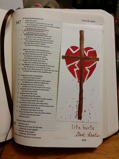 """Bible journaling - by Linda Neal - """"He heals the brokenhearted, binding up their wounds."""" (Psa. 147:3, KJV) #illustratedfaith"""