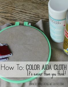 Cross Stitch How to add Color to Aida Cloth for Cross Stitching - Hi! I am stopping by to share something I used in this project: Coloring Aida Cloth. Now, in case you don't know, aida cloth is the name for the fabric you use while cross stitching. Cross Stitch Fabric, Cross Stitching, Cross Stitch Embroidery, Embroidery Patterns, Hand Embroidery, Tiny Cross Stitch, Learn Embroidery, Counted Cross Stitch Kits, Floral Embroidery