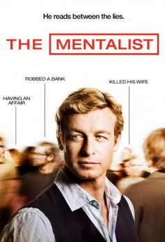 The Mentalist  The Mentalist tells the tale of Patrick Jane, who is employed as an independent consultant working with the California Bureau of Investigation (CBI). He had been making a living as a psychic, and he would assist the police on cases -- until his life changed when he lost the two most important people in his life to one of those serial killers he was helping track. He now uses his refined observation skills to help the CBI solve cases. He works with Senior Agent Teresa Lisbon…