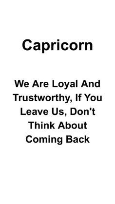 This is so true but for him I kept that door open. Capricorn Lover, All About Capricorn, Capricorn Facts, Capricorn Quotes, My Horoscope, Zodiac Signs Capricorn, Zodiac Mind, Zodiac Sign Facts, My Zodiac Sign