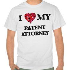 I love my Patent Attorney T Shirt, Hoodie Sweatshirt