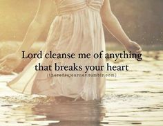 LORD CLEANSE ME