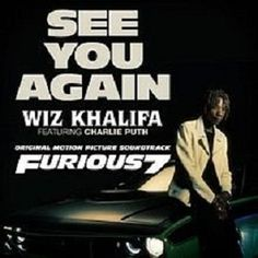 See You Again - Wiz Khalifa