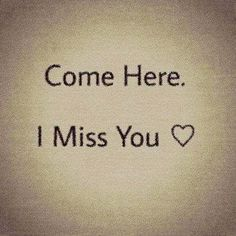((( <3 ))) come here I miss you I love you I want to be with you TMV V^V <3 V^V...
