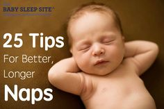Wish your baby or toddler would take better, longer, deeper naps? Check out our 25 nap time tips and learn how to help your child nap better and longer at nap time!