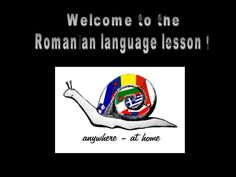 Welcome to the Romanian language lesson ! Romanian Language, Language Lessons, Languages, College, Learning, Romania, University, Language