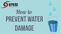 How To: Prevent Water Damage | Insurance Repair Specialists