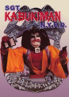 Sgt. Kabukiman, N.Y.P.D. -