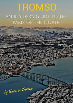 Planning on visiting Tromso? Then check out this 25 page guidebook written by someone who lives there! It contains everything you need to know - from tips for the budget traveller and Northern Lights hunter to sample itineraries and lots of pictures!