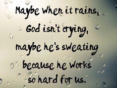 Remember that next time it rains.