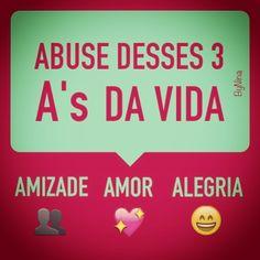 #frases #amizade #amor #alegria #instabynina