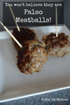 GF/Paleo Meatballs that will fool your Italian grandmother! (AIP-friendly) - Gutsy By Nature