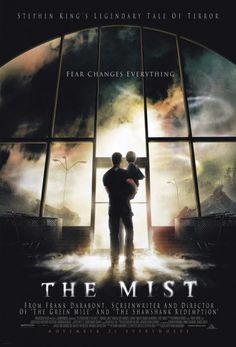 """The Mist""  Super good.  Good performances all around. Marcia Gay Harden who is usually just annoying in most films is a standout as a fanatical religious zealot. Best I have ever seen her.  The ending is going to get you good. It doesn't coddle a sugar sweet solution and just refuses to give in. MH"