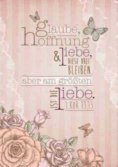 """Hochwertiger Leinwanddruck """"Glaube, Hoffnung und Liebe, diese drei bleiben. Aber am größten ist die Liebe."""" (1. Korinther 13, 13)! Schmückt jede Wand!"""