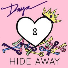iTunes - Music - Hide Away - Single by Daya