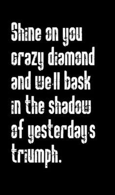 Pink Floyd - Shine On You Crazy Diamond - song lyrics, music lyrics, song quotes
