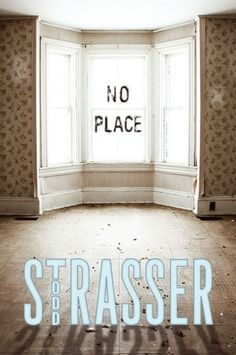 No Place by Todd Strasser (Young Adult Fiction) 01/28/2014
