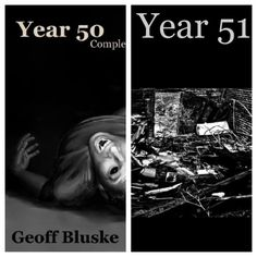 Year 50 & the long-awaited sequel Year 51  by Geoff Bluske [Kindle Edition]