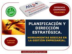 Planificación y Dirección Estratégica. Herramientas Básicas en la Gestión Empresarial.
