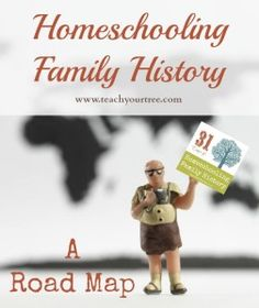 #31Days of Homeschooling Family History: a Road Map