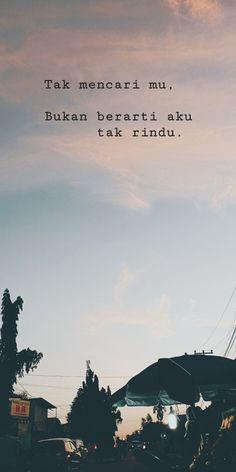 Quotations, Qoutes, Quotes Galau, Quotes Indonesia, Tumblr Quotes, Mood Quotes, Caption, Instagram Story, Lisa